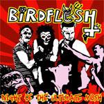 Birdflesh - Night Of The Ultimate Mosh
