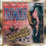 Thunder - The Magnificent Seventh