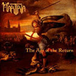 Martiria - The Age Of The Return