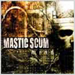 Mastic Scum - Mind
