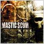 Mastic Scum - Mind