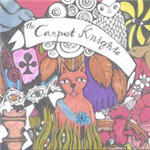Carpet Knights, The - Lost And So Strange Is My Mind