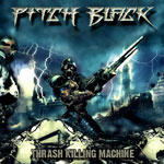 Pitch Black - Thrash Killing Machine