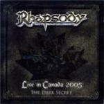 Rhapsody - Live In Canada 2005-The Dark Secret