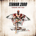 Terror 2000 - Terror For Sale