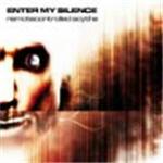 Enter My Silence - Remotecontrolled Scythe