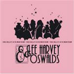 Lee Harvey & The Oswalds - Three Bullets In The Mainstream