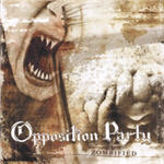 Opposition Party - Zombified