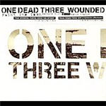 One Dead Three Wounded - Paint The Town