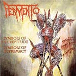 Fermento - Symbols Of Supremacy, Symbols Of Decrepitude
