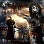 Mystic Circle - The Bloody Path Of God