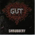 Gut - Shrubbery