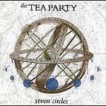 Tea Party, The - Seven Circles