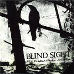 Blind Sight - The Tenderstrike Salvation