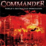 Cover of Commander - World's Destructive Domination