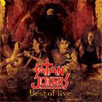 Satan Jokers - Best Of Live