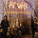 At War - Ordered To Kill