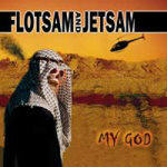 Flotsam & Jetsam - My God