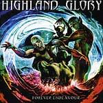 Highland Glory - Forever Endeavour