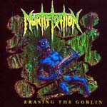 Mortification - Erasing The Goblin