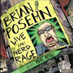 Posehn, Brian - Live In: Nerd Rage