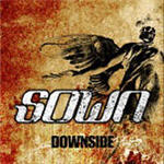 Sown - Downside