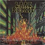 Lääz Rockit - City�s Gonna Burn