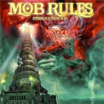 Mob Rules - Ethnolution A.D.