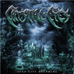 Crystal Eyes - Dead City Dreaming