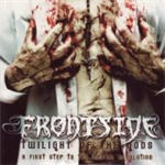 Frontside - Twilight Of The GodsA First Step To The Mental Revolution