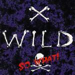 X-Wild - So What!