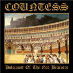 Countess - Holocaust Of The God Believers