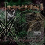 Society 1 - The Years Of Spiritual Dissent