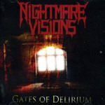 Nightmare Visions - Gates Of Delirium