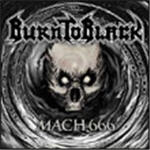 Burn To Black - Mach 666