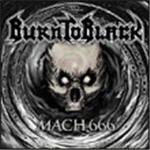 Burn To Black - Mach 666