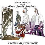Patrik Skantze And The Free Souls Society - Fiction At First Sight