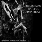 Hateful - Tworzenia, Resurrezione, D�mence (Split)