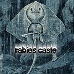 Rabies Caste - s/t