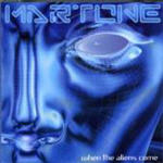 Martone, Dave - When The Aliens Come
