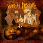 With Passion - What We See When We Shut Our Eyes