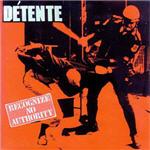 Detente - Recognize No Authority