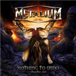 Metalium - Nothing To Undo-Chapter Six
