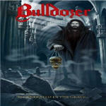 Bulldozer - Regenerated In The Grave