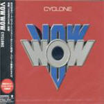Vow Wow - Cyclone