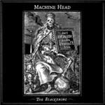 Cover of Machine Head � The Blackening