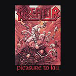 Kreator - Pleasure To Kill