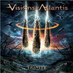 Visions Of Atlantis - Trinity