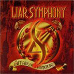 Liar Symphony - Affair Of Honour