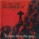 Protector - Echoes From The Past